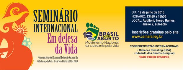 Brasília sedia 1º Seminário Internacional em Defesa da Vida