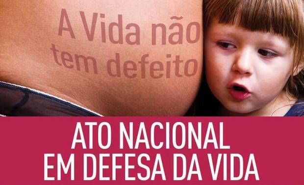 Atos em defesa da vida movimentam o próximo domingo em várias cidades brasileiras