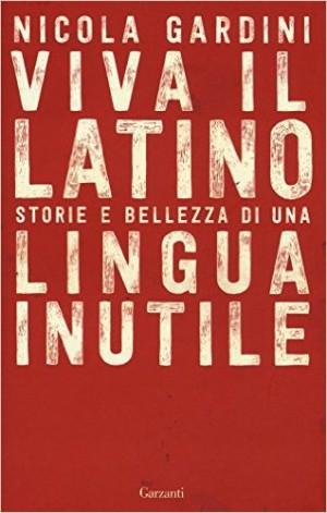 Capa do livro de Nicola Gardini, sobre a história do latim.