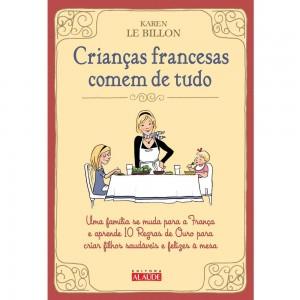 Livro-Criancas-Francesas-Comem-de-Tudo-Karen-Le-Billon-3085292