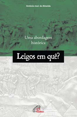 A fonte dessas informações é a excelente pesquisa do teólogo Antônio José de Almeida, publicada com o título Leigos em quê? Uma abordagem história, pela editora Paulinas.