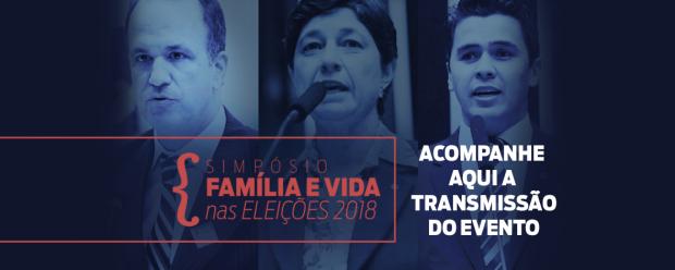 Sempre Família promove Simpósio Família e Vida nas Eleições 2018