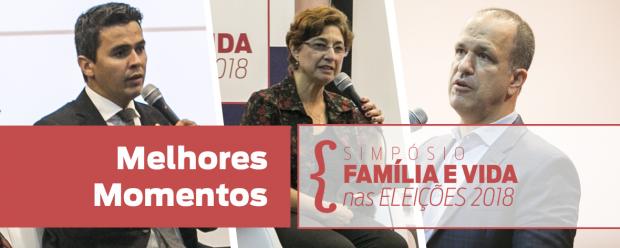 Os melhores momentos do Simpósio Família e Vida nas Eleições 2018